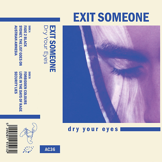 EXIT SOMEONE DRY YOUR EYES TAPE