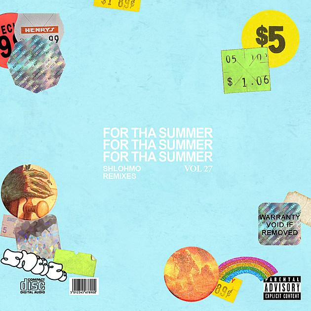 Shlohmo - For Tha Summer vol. XXVII