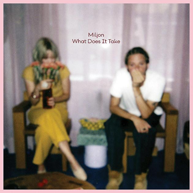Miljon What Does It Take