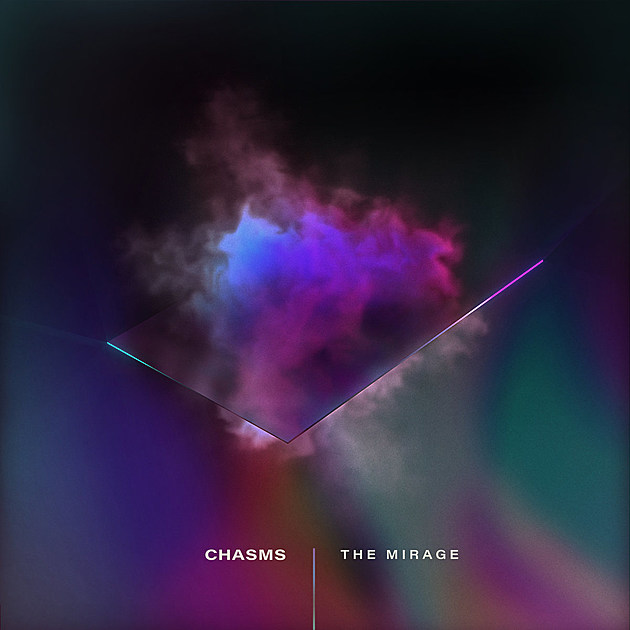 CHASMS THE MIRAGE